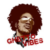 Ghetto Vibes